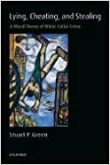 Book Lying, Cheating, and Stealing::Moral Theory of White-Collar Crime[Paperback,2007]