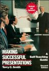 Making Successful Presentations, Terry C. Smith, 0471528498