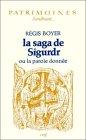 La saga de Sigurdr ou La parole donnée par Boyer
