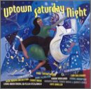 Uptown Saturday Night
