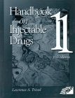 Handbook on Injectable Drugs, Trissel, Lawrence A., 158528016X