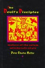 The Devil's Disciples : The Makers of the Salem Witchcraft Trials, Hoffer, Peter C., 0801852005