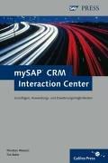 mysap-crm-interaction-center-grundlagen-anwendungs-und-erweiterungsmglichkeiten-sap-press