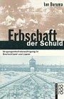 Erbschaft der Schuld Taschenbuch – 1996 Ian Buruma Rowohlt Tb. 3499196700 Japan; Politik/Zeitgesch.
