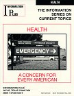 Health : A Concern for Every American, Quiram, Jacquelyn, 1573020354