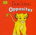 Lion King Opposites, Golden Books Staff, 0307127346