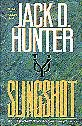 Slingshot, Jack D. Hunter, 0312855001