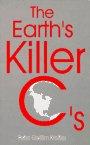 The Earth's Killer C's, Peter Krietler, 0962906956