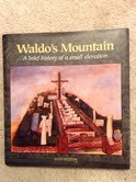Download Waldo's Mountain: A Brief History of a Small Elevation ebook
