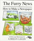 The Furry News: How to Make a Newspaper (Reading Rainbow Books)