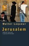 Jerusalem: Jüdischer Traum und israelische Wirklichkeit