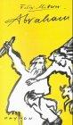 img - for Abraham: Stuck uber eine Liebe (German Edition) book / textbook / text book