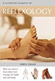 img - for By Beryl Crane - Illustrated Element of Reflexology (2003-08-25) [Paperback] book / textbook / text book