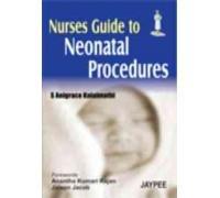 Nurses Guide to Neonatal Procedures