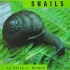 Snails, Kevin J. Holmes, 1560657464