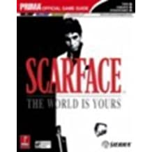 Scarface: The World is Yours (Prima Official Game Guide)