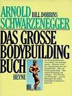 Das große Bodybuilding Buch