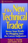 The New Technical Trader, Tushar S. Chande and Stanley Kroll, 0471597805