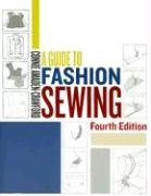A Guide to Fashion Sewing (4th Edition)
