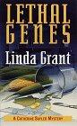Lethal Genes, Linda Grant, 0804115583