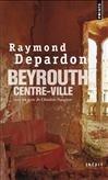 Beyrouth centre-ville par Raymond Depardon
