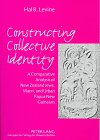 Constructing Collective Identity : A Comparative Analysis of New Zealand Jews, Maori, and Urban Papua New Guineans, Levine, Hal B., 0820432911
