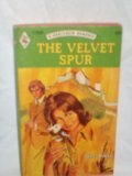 Front cover for the book The Velvet Spur by Jane Arbor