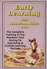Early Learning:The complete training of the Newborn Foal