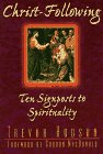 img - for Christ-Following: Ten Signposts to Spirituality book / textbook / text book