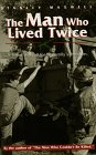The Man Who Lived Twice, Stanley M. Maxwell, 0816313725