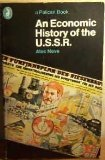 An Economic History of the U. S. S. R., Alec Nove, 0140214038