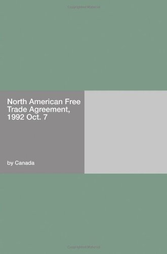 North American Free Trade Agreement, 1992 Oct. 7