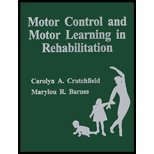 Motor Control and Motor Learning in Rehabilitation, Crutchfield, Carolyn A. and Barnes, Marylou R., 0936030062