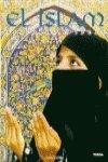img - for El Islam/ Islam: Historia E Ideas (Spanish Edition) book / textbook / text book