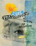 Just Philosophy : No Bells No Whistles, Speer, Robert, 075759669X