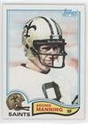 Archie Manning (Football Card) 1982 Topps - [Base] #408