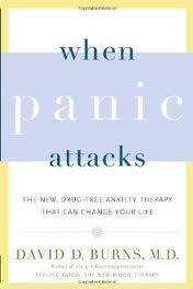 When Panic Attacks Publisher: Three Rivers Press