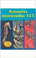 Animales Acorazados 123 = Musty-Crusty Animals 123 (Spanish