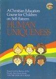 A Christian Education Course for Children on Self-Esteem: Human Uniqueness