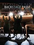 Back Stage Pass : A Survey of American Musical Theater, Stiehl, Pamyla A. and Coleman, Bertram E., 1465223851