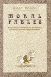 The Moral Fables of Aesop: A New Edition of the Middle Scots Text and Introduction (English and Germanic Languages Edition) by University of Notre Dame Press