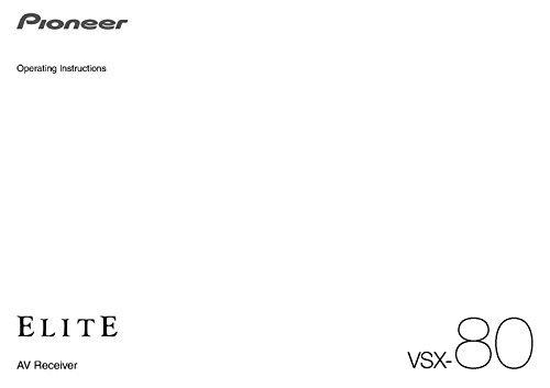 Pioneer VSX-80 Receiver Owners Instruction Manual Reprint [Plastic Comb] (Vsx Pioneer)