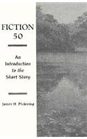 Fiction Fifty: An Introduction to the Short Story