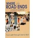 Where the Road Ends, Howard Murphet, 0962983535