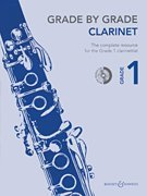 - Grade by Grade - Clarinet (Grade 1): With CDs of Performances and Accompaniments