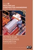 Facilities and Construction Engineering - Petroleum Engineering Handbook, , 1555631169