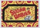 Pattern Sugar Base - Sugar Rabies (Trading Card) 2014 Topps Wacky Packages Series 1 - [Base] - Pattern #23