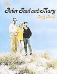img - for The Peter Paul and Mary Song Book [Paperback] book / textbook / text book