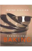 Professional Baking 5th Edition College Version & CD-ROM with Garde Manger and Prof Baking Method Cards (4) Set