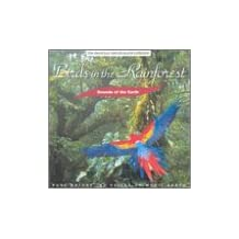 Sounds of Earth: Birds in Rainforest by Sounds of the Earth (1999-07-13)